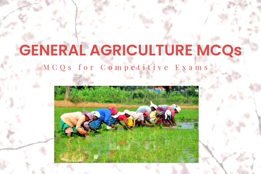 General Agriculture MCQs